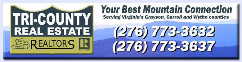Tri-County Real Estate - Your Best Mountain Connection (276) 773-3632